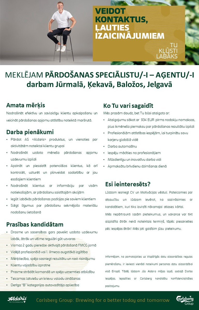 PĀRDOŠANAS SPECIĀLISTS/-E - AĢENTS/-E JŪRMALĀ, ĶEKAVĀ, BALOŽOS, JELGAVĀ
